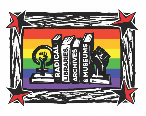 woodcut of books framed by raised fist book ends. Rainbow background. Book spines say radical, libraries, archives, & museums