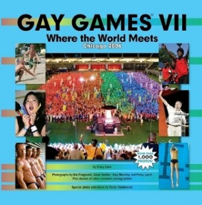 Cover of the book, Gay Games VII Where the World Meets