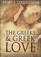 Cover of The Greeks and Greek Love