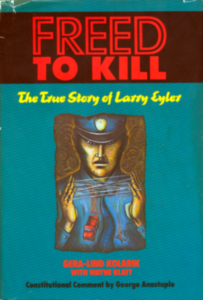 Cover of Freed to Kill: The True Story of Larry Eyler