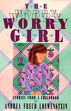 Cover of The Worry Girl