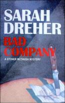 Dreher Bad Company