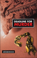 McDermid Deadline for Murder