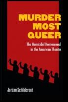 Schildcrout Murder Most Queer