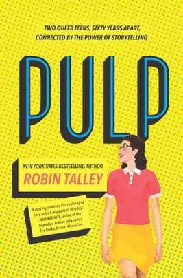 Book cover of Pulp, by Robin Talley